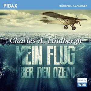 «Mein Flug über den Ozean» by Charles A. Lindbergh