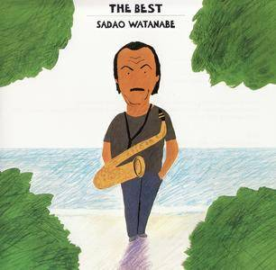 Sadao Watanabe - The Best (2007)