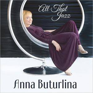 Anna Buturlina - All That Jazz (2018)