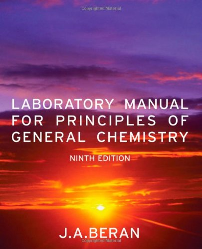Laboratory Manual for Principles of General Chemistry, 9th Edition (repost)