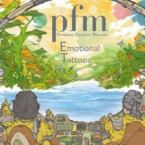 Premiata Forneria Marconi - Emotional Tattoos (2017) [Official Digital Download]