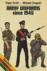 Army Uniforms Since 1945 (Blandford colour series)