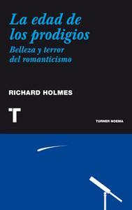«La edad de los prodigios» by Richard Holmes