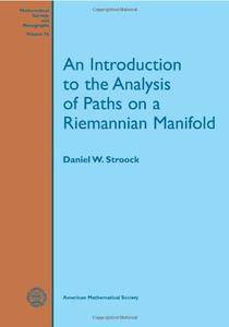 An Introduction to the Analysis of Paths on a Riemannian Manifold (Mathematical Surveys and Monographs)