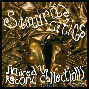 Samuraj Cities - Mixed Up Record Collections (2009)