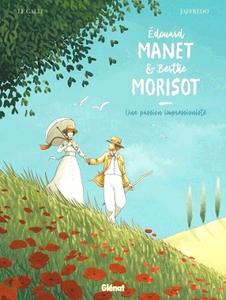 Edouard Manet et Berthe Morisot - Une passion impressionniste