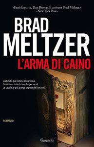 Brad Meltzer - L'arma di Caino