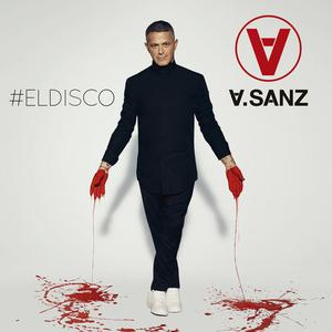 Alejandro Sanz - #ELDISCO (2019) {Universal Music Group}