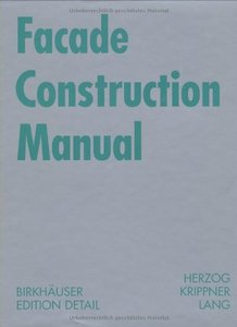 Facade Construction Manual (repost)
