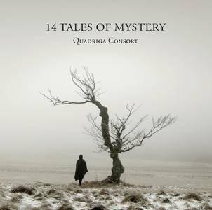 Quadriga Consort - 14 Tales of Mystery (2014)