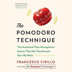 The Pomodoro Technique [Audiobook]