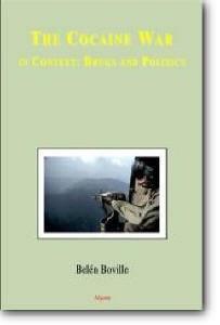 Belen Boville, Lorena Terando (Translator), «The Cocaine War: in Context: Drugs and Politics»