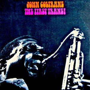 John Coltrane - Coltrane (First Trane) (1957/2019) [Official Digital Download]