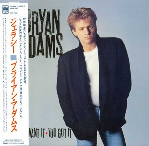 Bryan Adams - You Want It, You Got It (1981) [2012, Universal Music, UICY-94820] Re-up