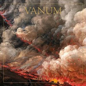 Vanum - Ageless Fire (2019) {Profound Lore}