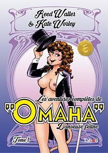 Les Aventures Complètes d'Omaha, Danseuse Féline - Tome 1