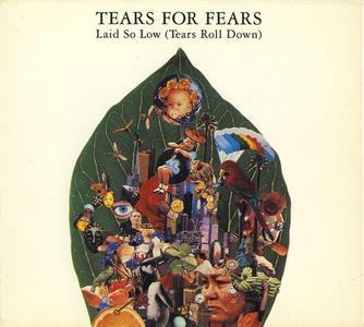 Tears For Fears - Laid So Low (Tears Roll Down) (UK CD5) (1992) {Fontana}