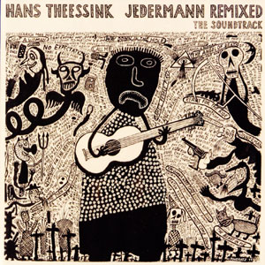 Hans Theessink - Jedermann Remixed: The Soundtrack  (2011)