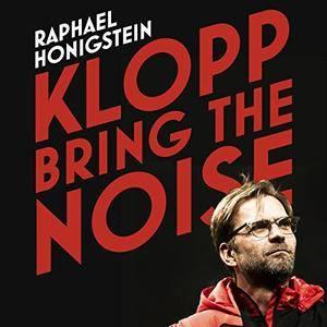 Klopp: Bring the Noise [Audiobook]