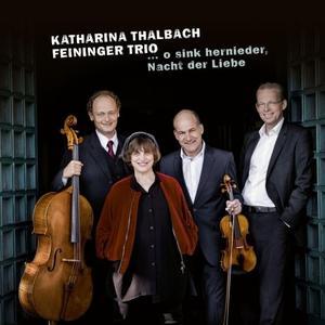 Katharina Thalbach & Feininger Trio - … O sink hernieder, Nacht der Liebe (2019)