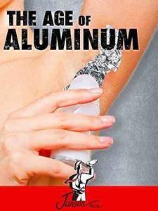 The Age of Aluminium (2013)