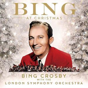 Bing Crosby - Bing At Christmas (2019)