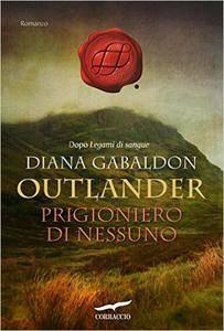 Diana Gabaldon - Prigioniero di nessuno (Repost)