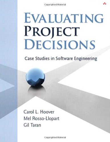 Evaluating Project Decisions: Case Studies in Software Engineering (Repost)