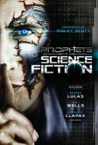Discovery Channel - Prophets of Science Fiction (2011) [Repost]