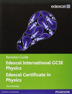 Edexcel IGCSE physics. Revision guide