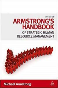 Armstrong's Handbook of Strategic Human Resource Management [Repost]