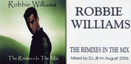 Robbie Williams - The Remixes In The Mix (2006)