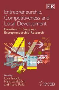 Entrepreneurship, Competitiveness and Local Development: Frontiers in European Entrepreneurship Research (Repost)