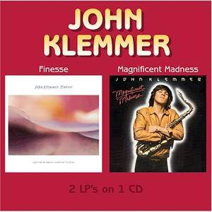 John Klemmer - Finesse/Magnificent Madness (1981/1980) {2005 Wounded Bird}