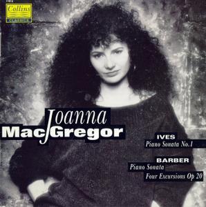 Joanna MacGregor - Charles Ives: Piano Sonata No.1; Samuel Barber: Piano Sonata, Op.26; Excursions, Op.20 (1991)