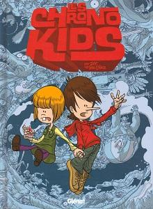 Les Chrono Kids - Tome 1