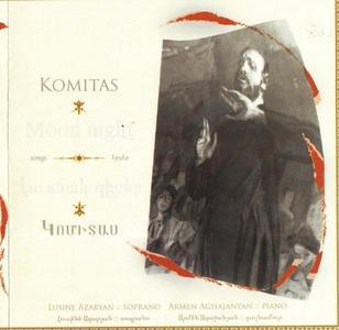 Komitas - Songs - Moon Night (Lusine Azaryan, Armen Aghajanyan) - 2005