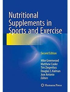 Nutritional Supplements in Sports and Exercise (2nd edition)