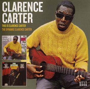 Clarence Carter - This Is Clarence Carter & The Dynamic Clarence Carter (2016) {Kent Records CDKEND 444 rec 1968-69}