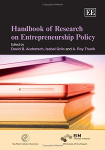 Handbook of Research on Entrepreneurship Policy (repost)
