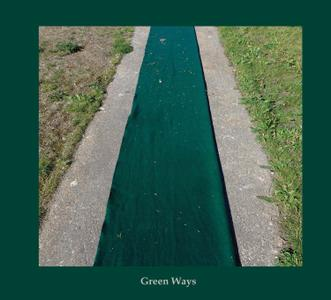 Áine O'Dwyer & Graham Lambkin - Green Ways (2018)