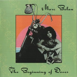 Marc Bolan - Beginning Of Doves (1974) {2002, Expanded Edition}