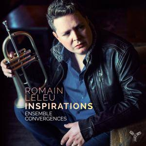 Romain Leleu & Ensemble Convergences - Inspirations (2016) [Official Digital Download]