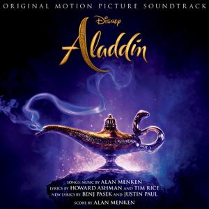 Alan Menken, Will Smith, Naomi Scott & Mena Massoud - Aladdin (Original Motion Picture Soundtrack) (2019)