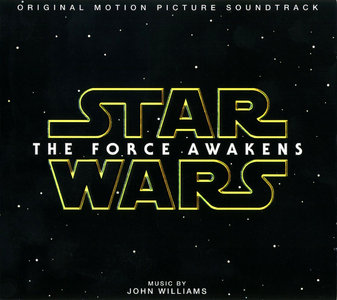 John Williams - Star Wars: The Force Awakens - Original Motion Picture Soundtrack (2015)