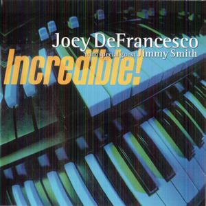 Joey DeFrancesco - Incredible! (2000) {Concord}