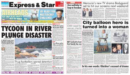 Express and Star City Edition – August 18, 2018