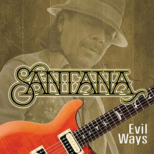 Santana - Evil Ways (2018)
