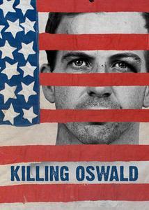 Killing Oswald (2013)