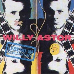 Willy Astor - Lebend im Schlachthof (1992)